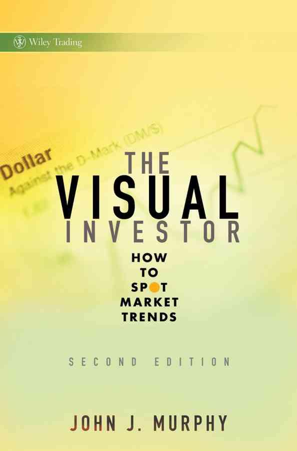 The Visual Investor By Murphy, John J.