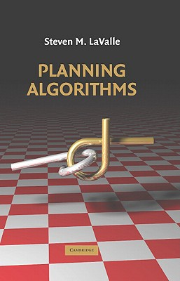 Planning Algorithms By Lavalle, Steven Michael